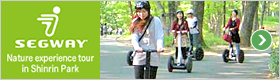 SEGWAY: Nature experience tour in Shinrin park